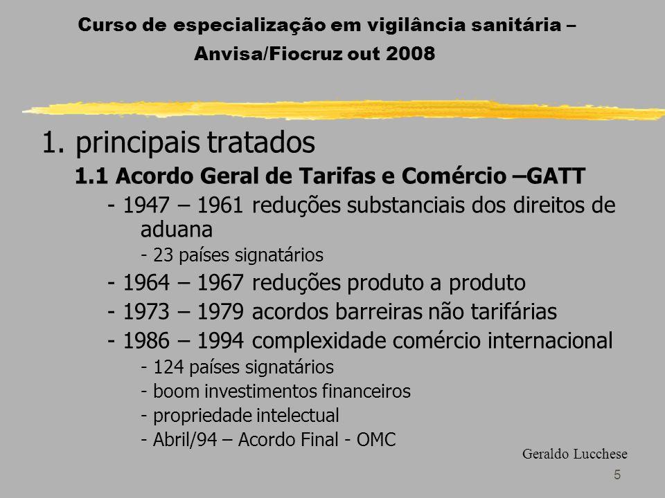 5 Curso de especialização em vigilância sanitária – Anvisa/Fiocruz out 2008 1.