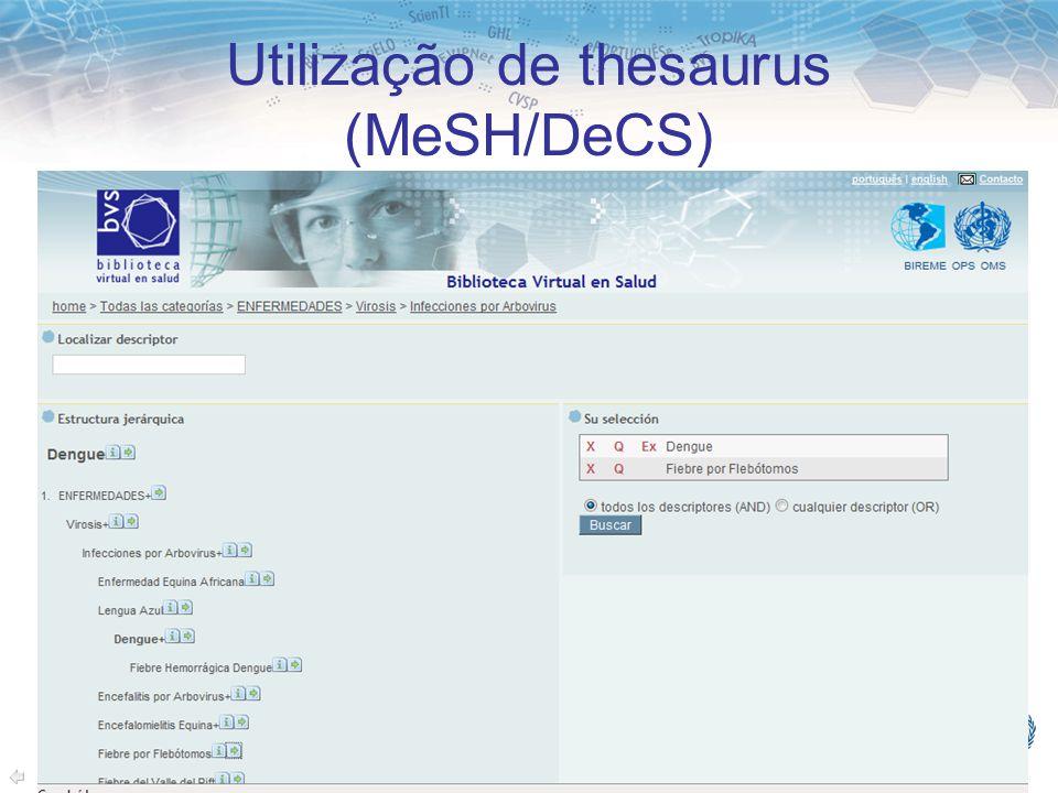 Utilização de thesaurus (MeSH/DeCS)