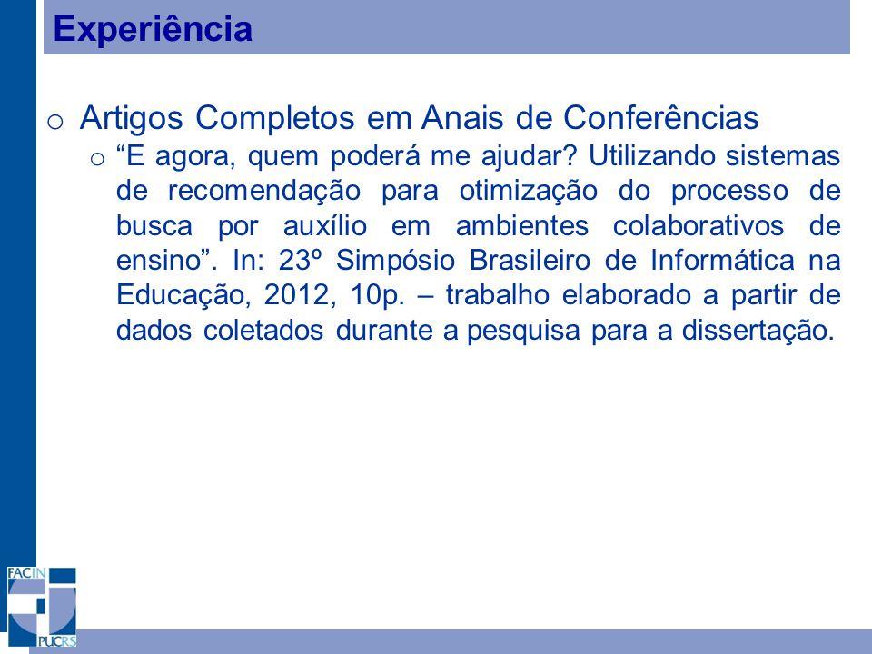 Experiência o Artigos Completos em Anais de Conferências o E agora, quem poderá me ajudar.