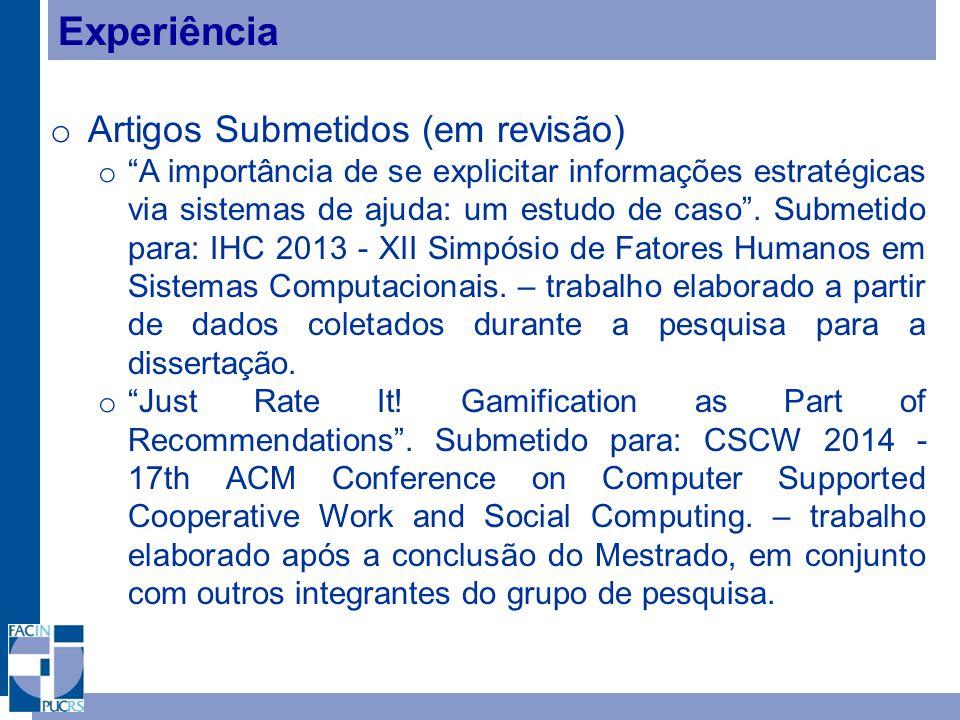 Experiência o Artigos Submetidos (em revisão) o A importância de se explicitar informações estratégicas via sistemas de ajuda: um estudo de caso .