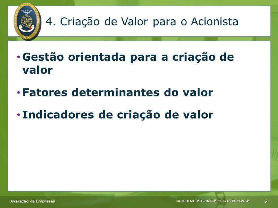 © ORDEM DOS TÉCNICOS OFICIAIS DE CONTAS 2 4.