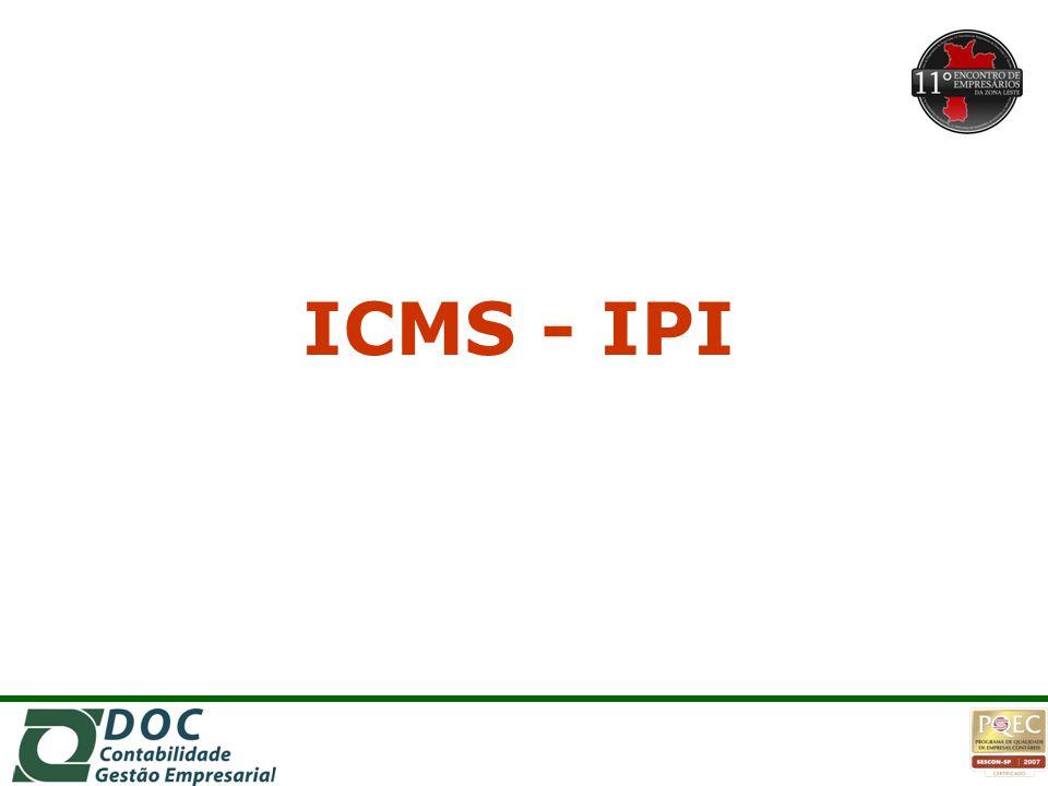 ICMS - IPI