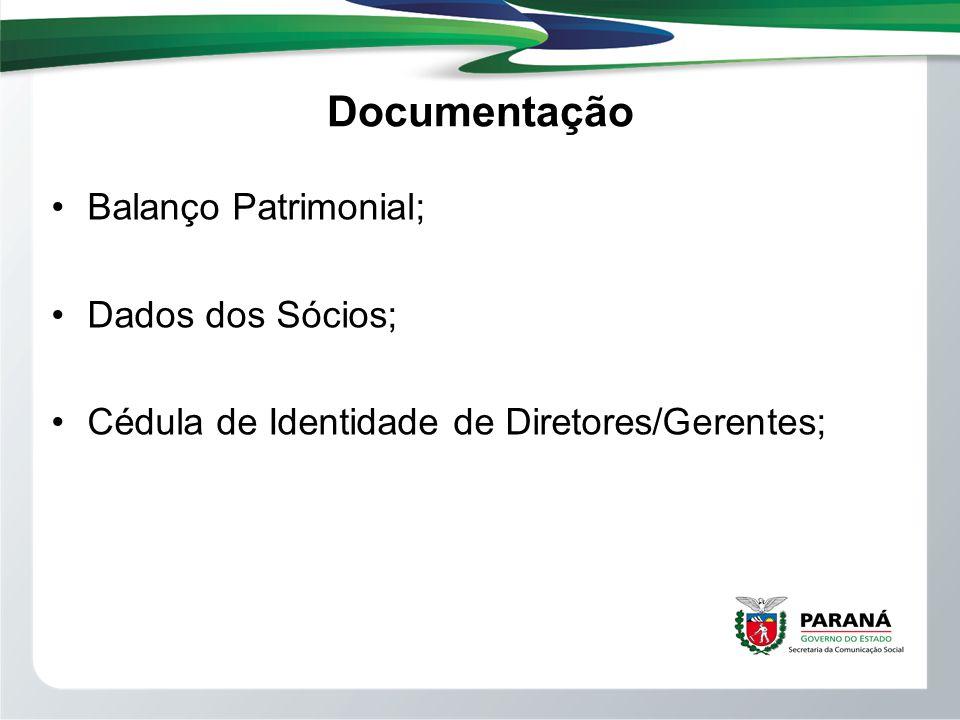 Documentação Balanço Patrimonial; Dados dos Sócios; Cédula de Identidade de Diretores/Gerentes;