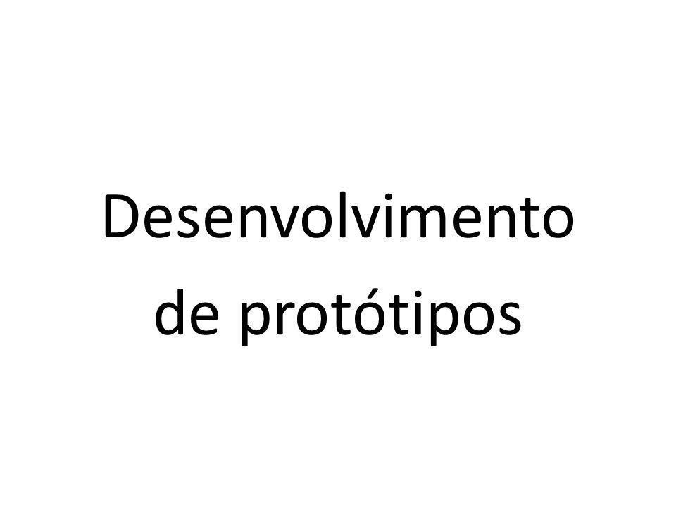 Desenvolvimento de protótipos
