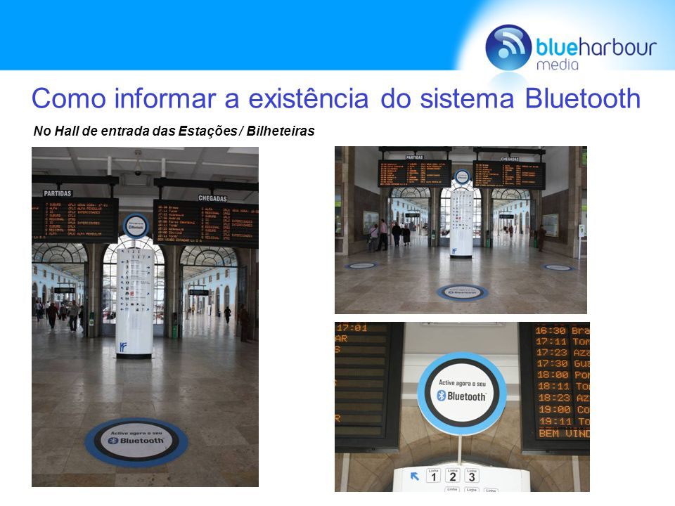 Como informar a existência do sistema Bluetooth No Hall de entrada das Estações / Bilheteiras