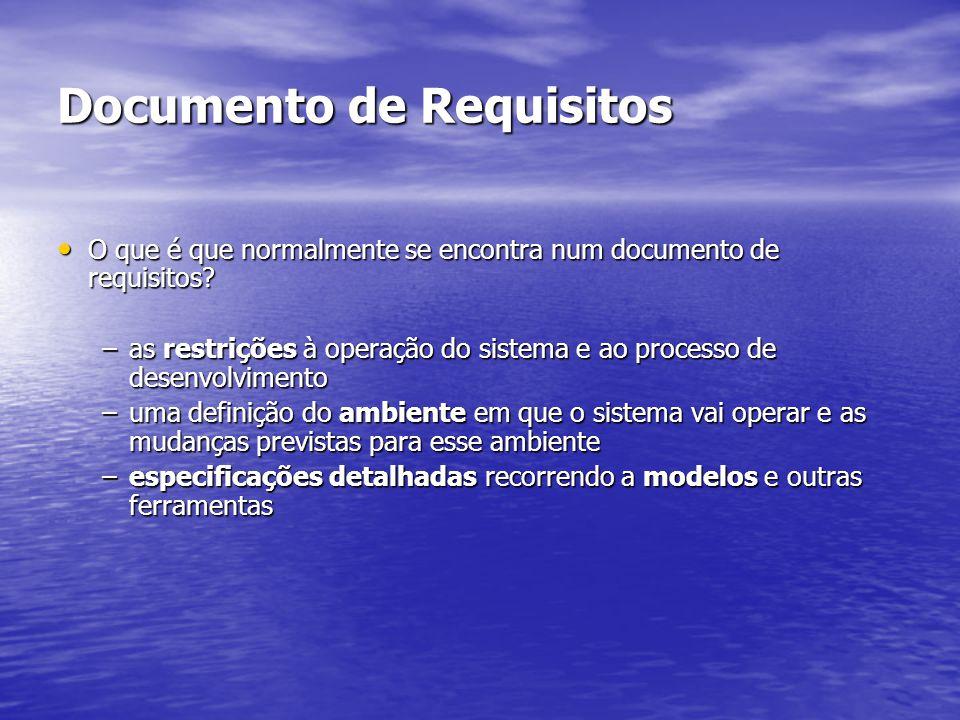 Documento de Requisitos O que é que normalmente se encontra num documento de requisitos? O que é que normalmente se encontra num documento de requisit