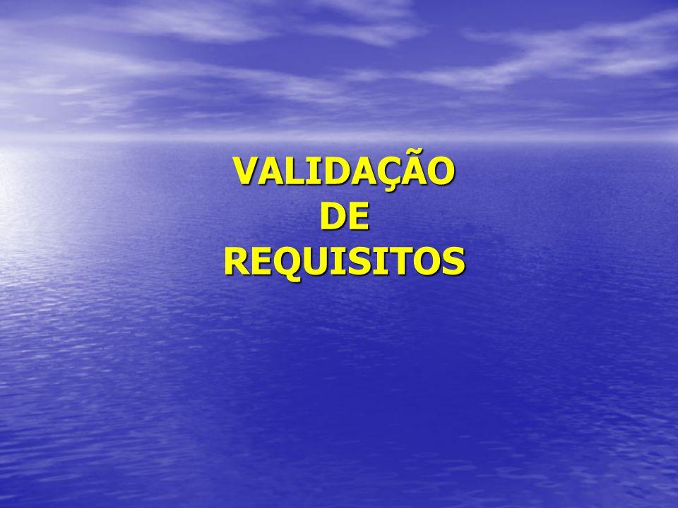 VALIDAÇÃO DE REQUISITOS