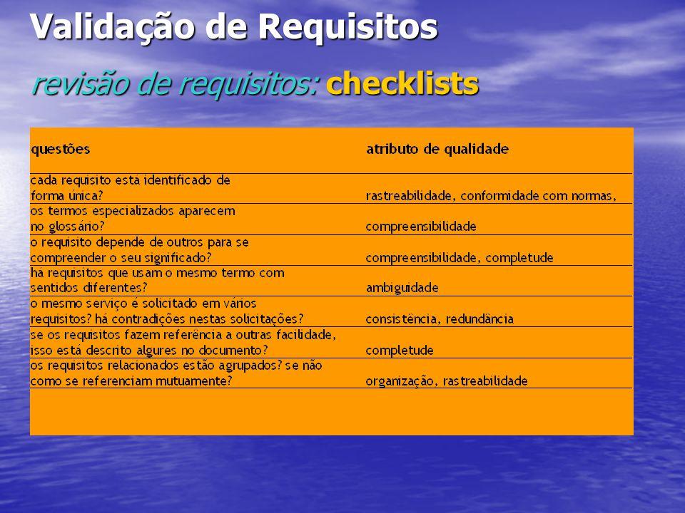 Validação de Requisitos revisão de requisitos: checklists
