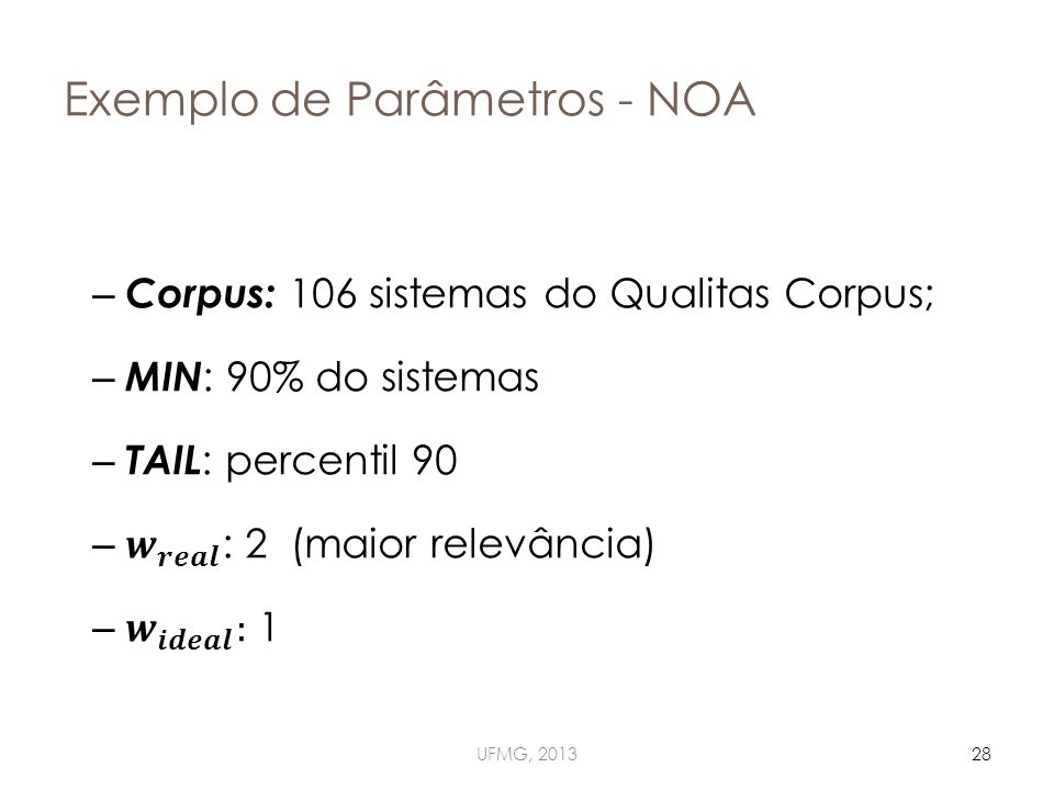 Exemplo de Parâmetros - NOA UFMG, 201328