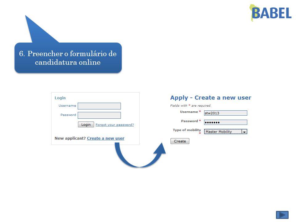 6. Preencher o formulário de candidatura online
