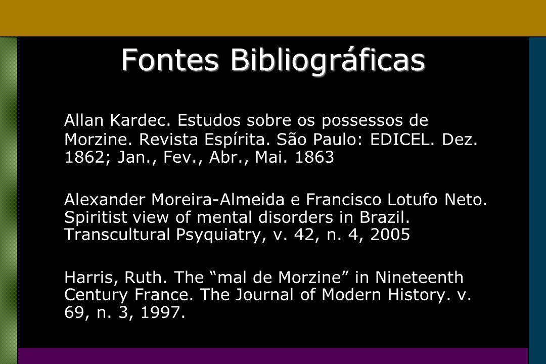 Fontes Bibliográficas Allan Kardec. Estudos sobre os possessos de Morzine.
