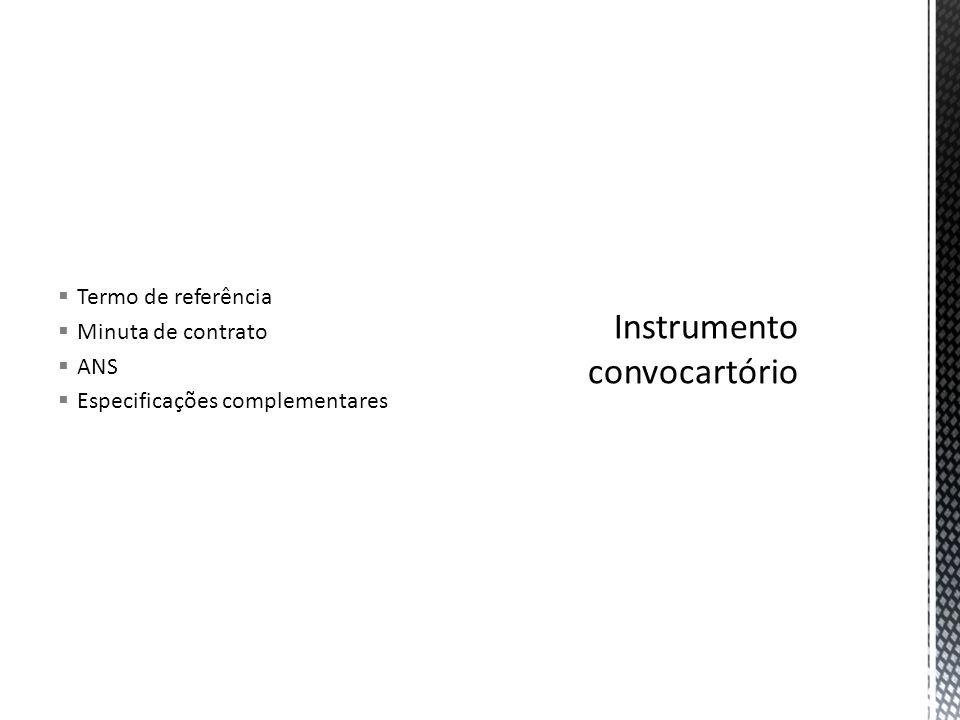  Termo de referência  Minuta de contrato  ANS  Especificações complementares