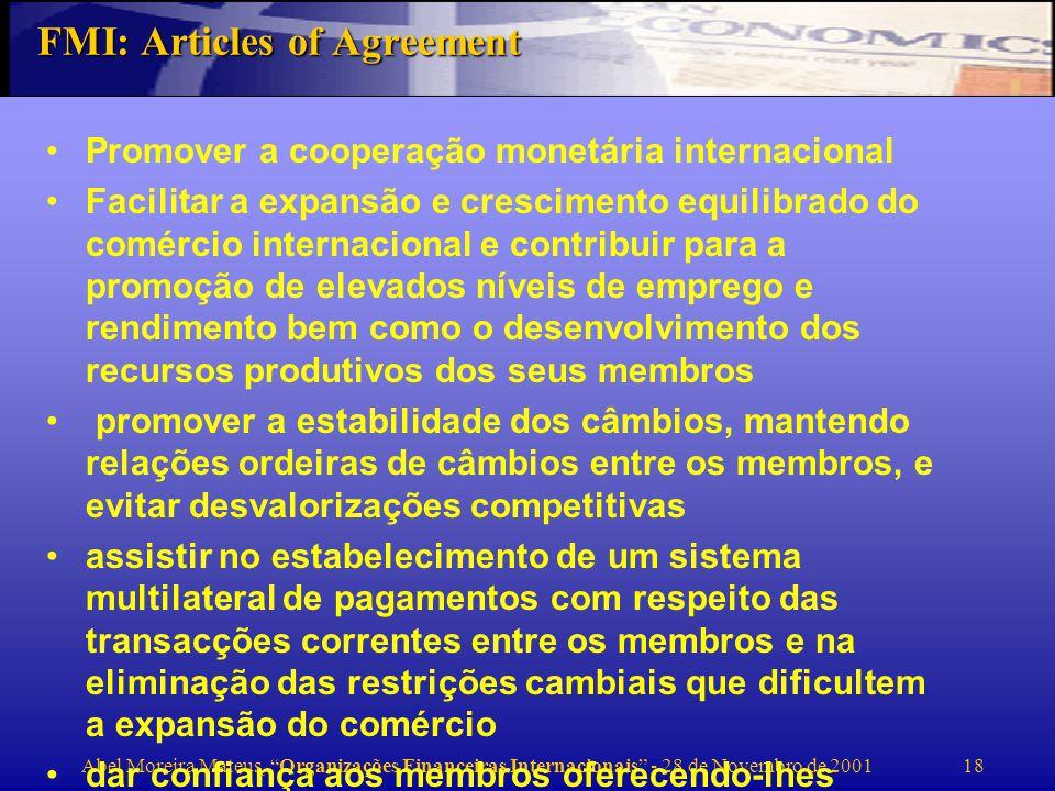 Abel Moreira Mateus, Organizações Financeiras Internacionais - 28 de Novembro de 2001 19 Quem governa.
