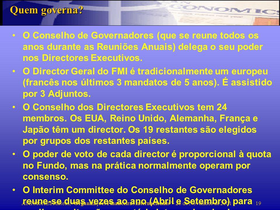 Abel Moreira Mateus, Organizações Financeiras Internacionais - 28 de Novembro de 2001 20SDR O SDR (Special Drawing Rights) foi introduzido em 1970 como um substituto para o dólar e o ouro nas reservas dos Bancos Centrais.