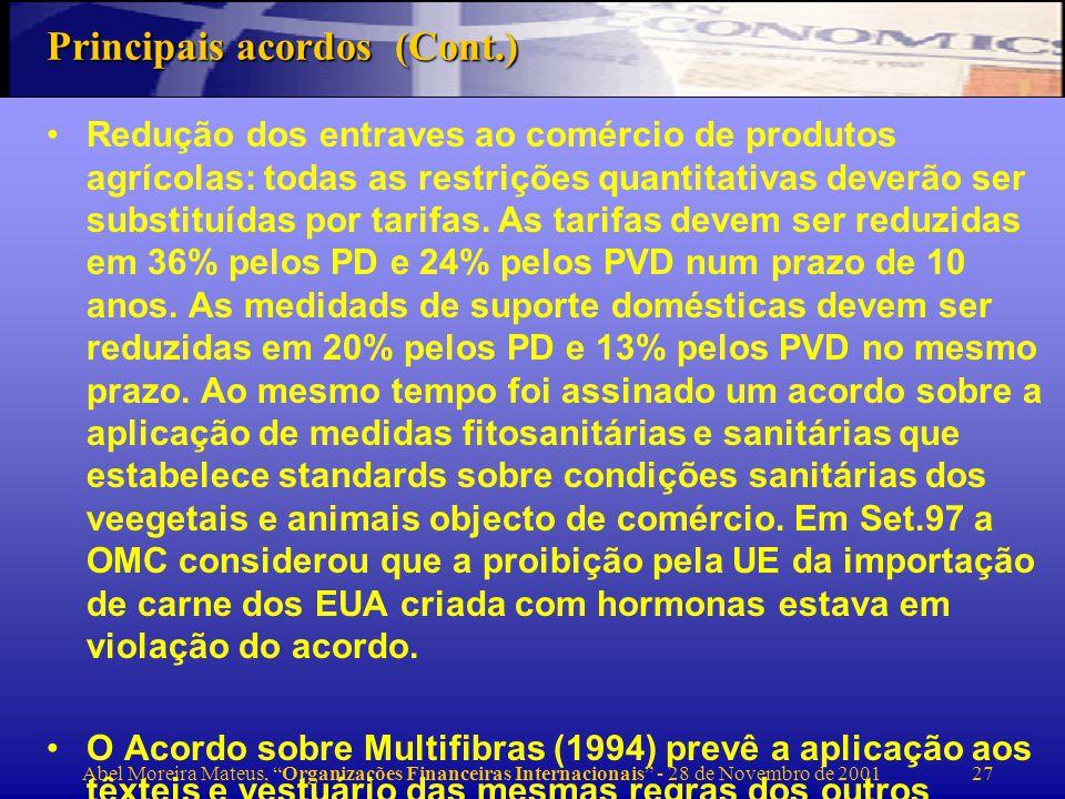 Abel Moreira Mateus, Organizações Financeiras Internacionais - 28 de Novembro de 2001 28 Reforma das Instituições Financeiras Internacionais
