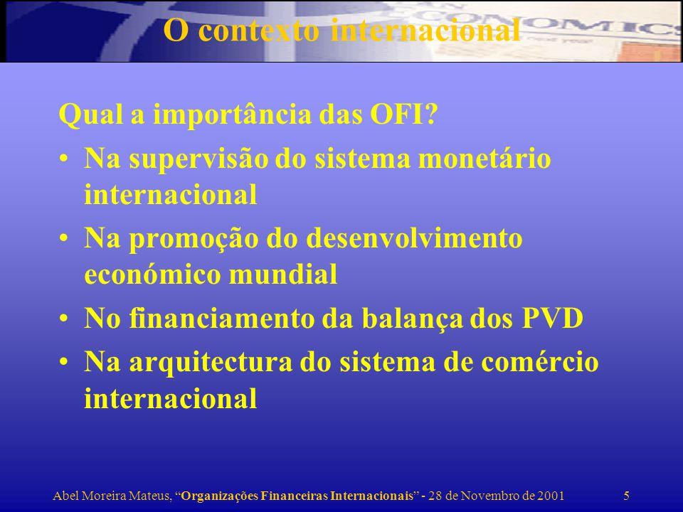 Abel Moreira Mateus, Organizações Financeiras Internacionais - 28 de Novembro de 2001 6