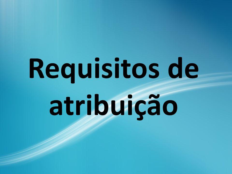 Requisitos e condições de verificação cumulativa (art.
