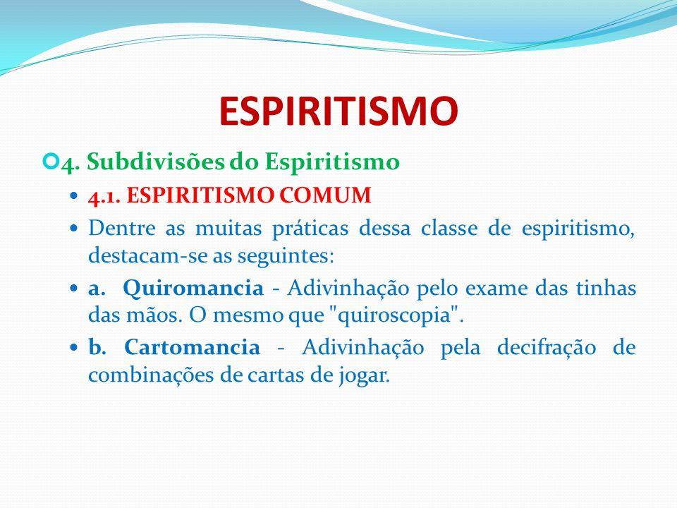 CATOLICISMO ROMANO 2.DOUTRINA 2.7.