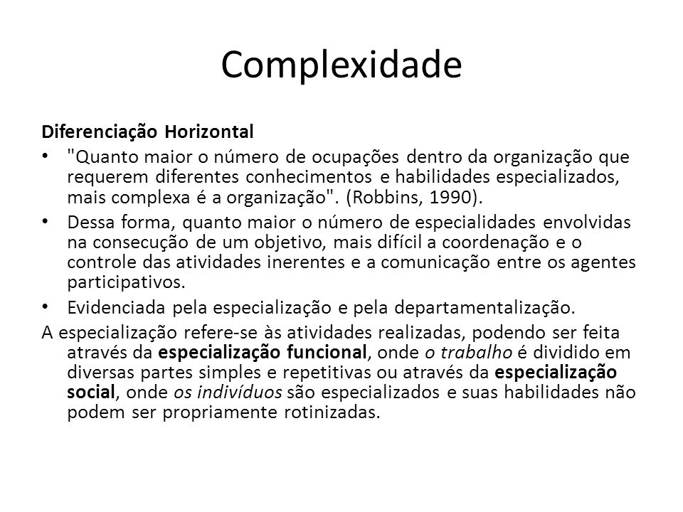 Complexidade Diferenciação Horizontal