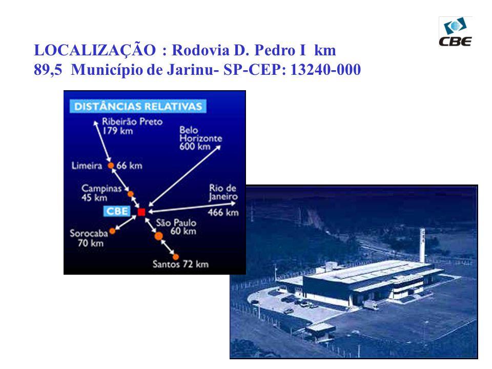 LOCALIZAÇÃO : Rodovia D. Pedro I km 89,5 Município de Jarinu- SP-CEP: 13240-000