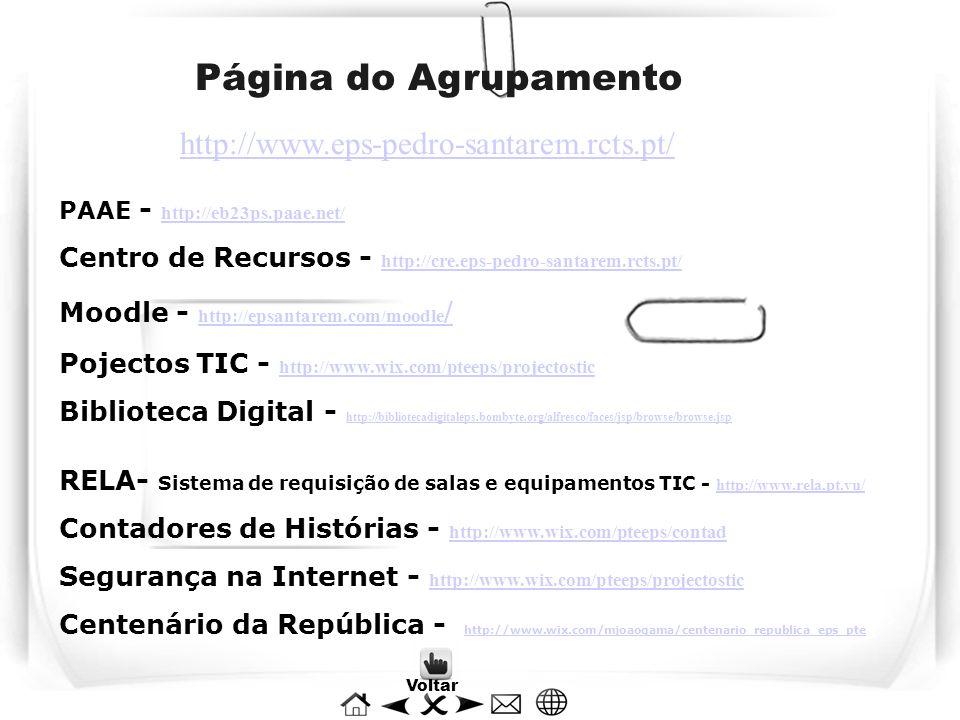 Página do Agrupamento PAAE - http://eb23ps.paae.net/ http://eb23ps.paae.net/ Centro de Recursos - http://cre.eps-pedro-santarem.rcts.pt/ http://cre.ep