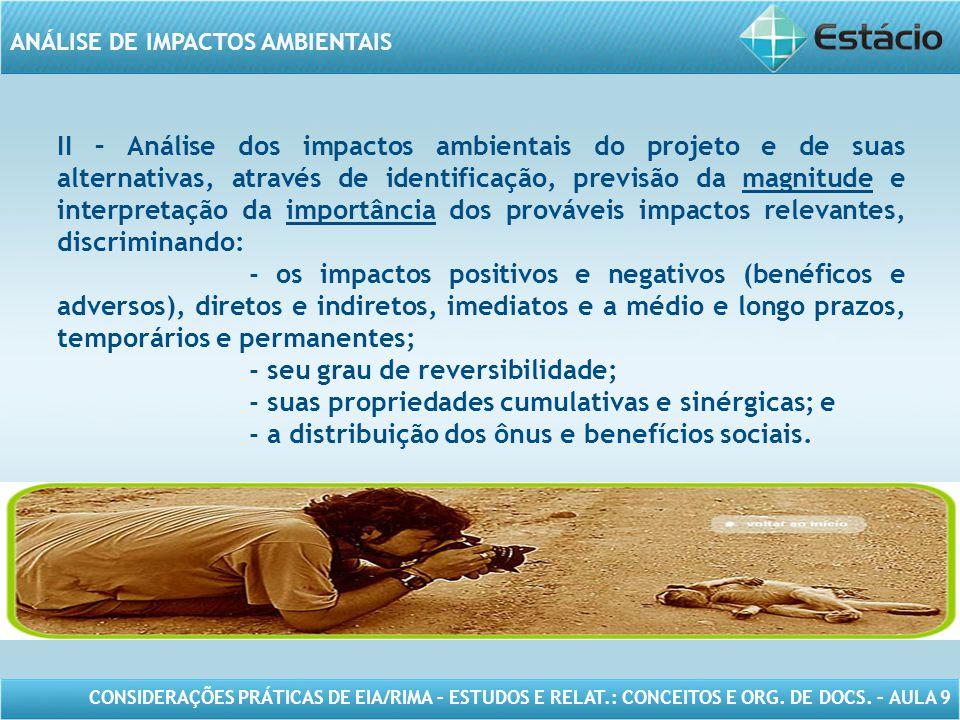 CONSIDERAÇÕES PRÁTICAS DE EIA/RIMA – ESTUDOS E RELAT.: CONCEITOS E ORG. DE DOCS. – AULA 9 ANÁLISE DE IMPACTOS AMBIENTAIS II – Análise dos impactos amb