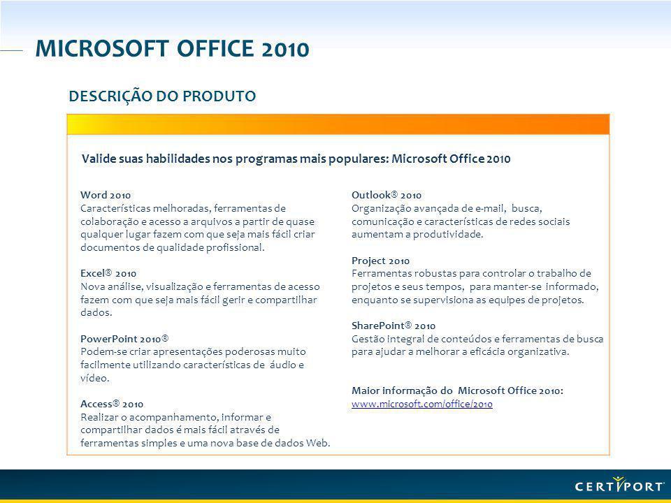 MICROSOFT OFFICE 2010 DESCRIÇÃO DO PRODUTO