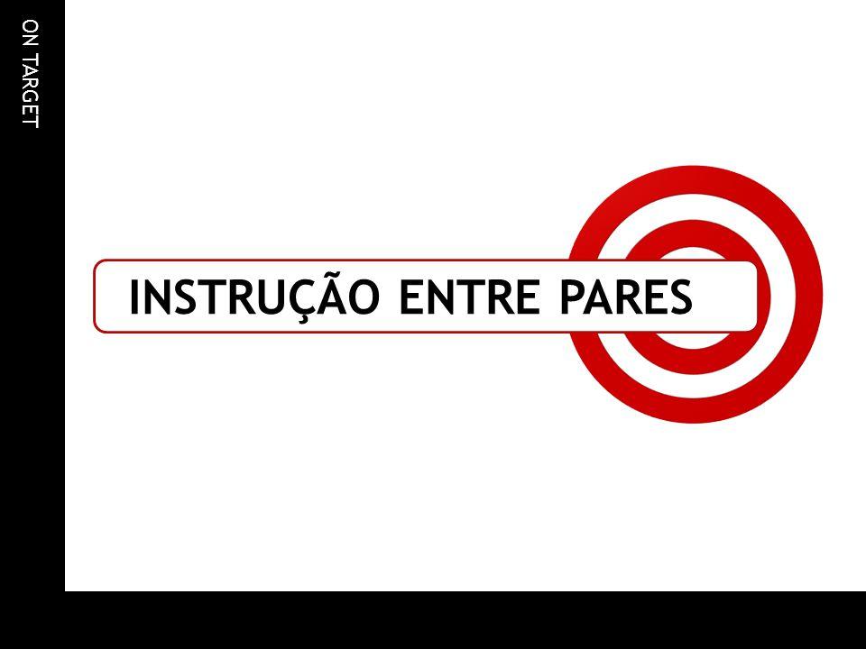ON TARGET INSTRUÇÃO ENTRE PARES