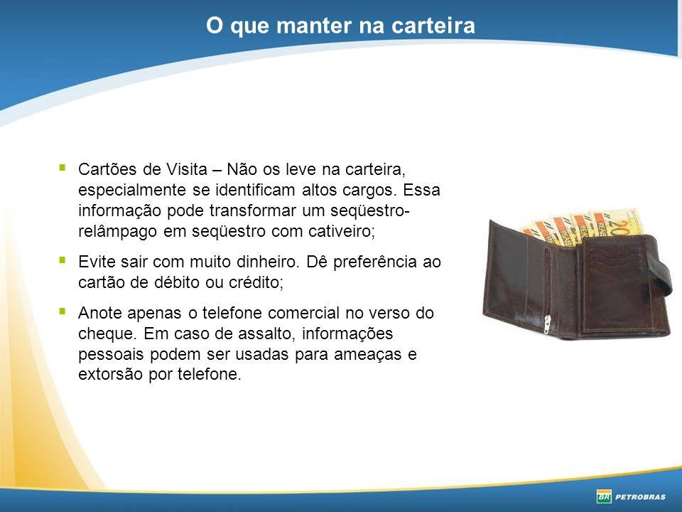  Cartões de Visita – Não os leve na carteira, especialmente se identificam altos cargos.