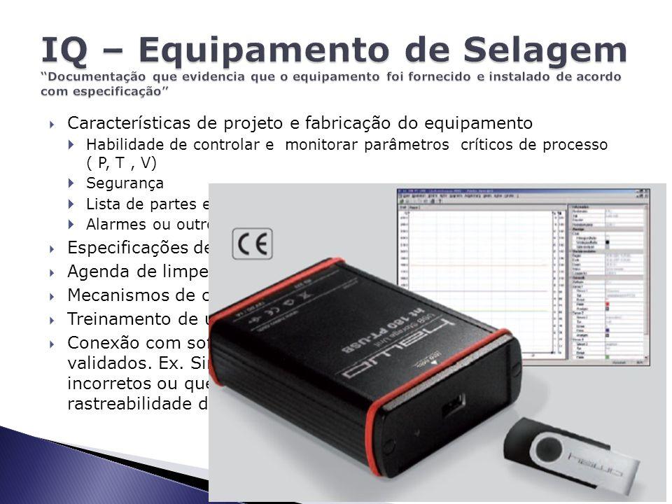  Verificar documentação enviada pelo fabricante.