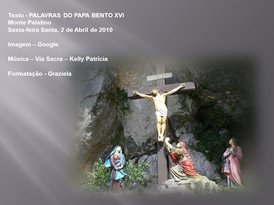 Concedei-nos, Senhor, carregar com amor a nossa cruz, as nossas cruzes diárias, na certeza de que estas são iluminadas do fulgor da vossa Páscoa. Amém