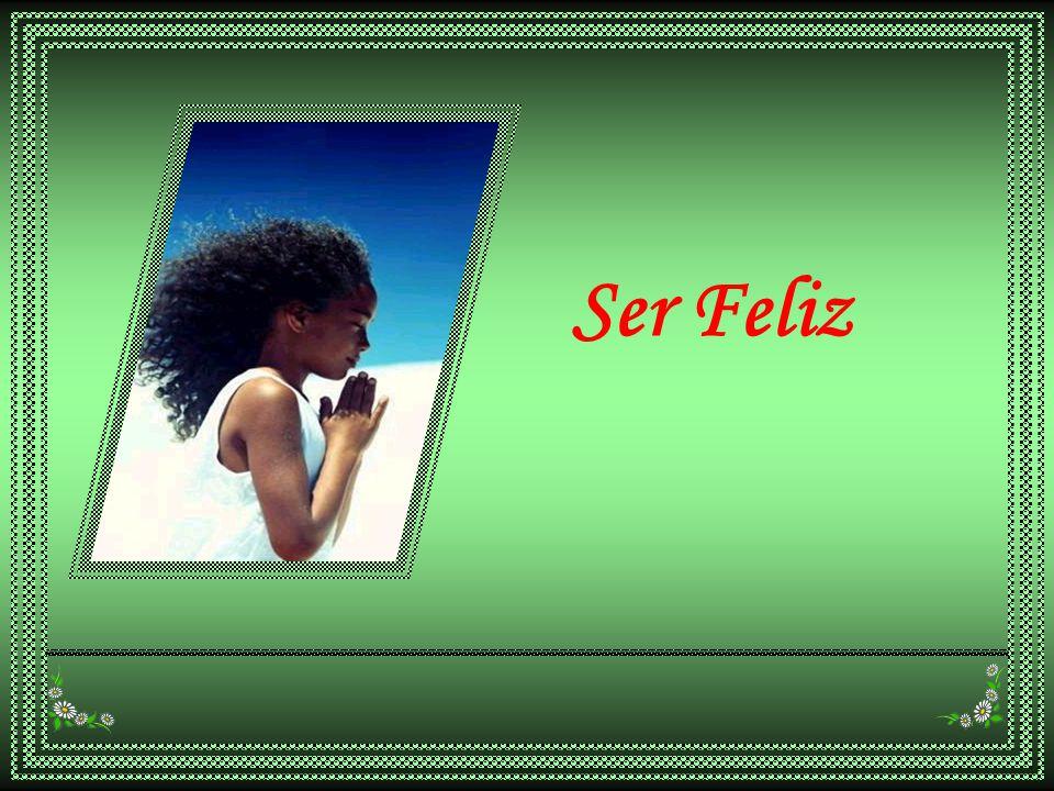 Ser feliz não é ter uma vida perfeita.Mas usar as lágrimas para irrigar a tolerância.