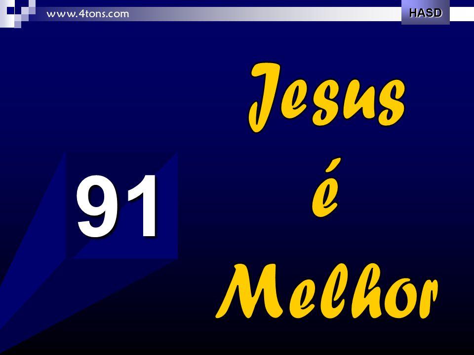 Jesus é melhor, sim, que ouro e bens.