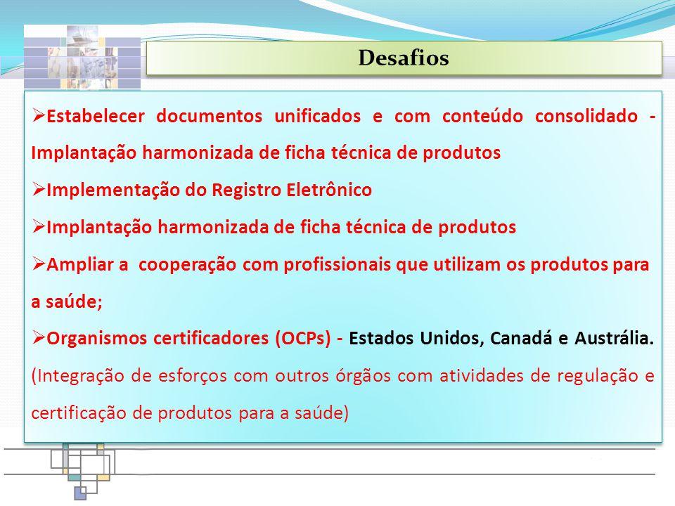  Estabelecer documentos unificados e com conteúdo consolidado - Implantação harmonizada de ficha técnica de produtos  Implementação do Registro Elet