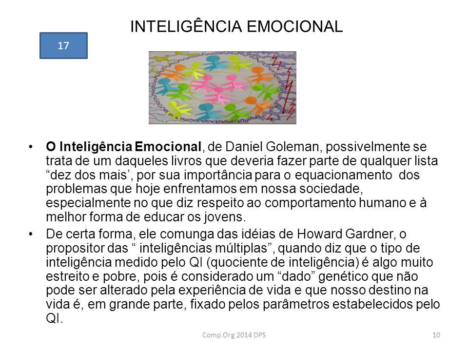 INTELIGÊNCIA EMOCIONAL O Inteligência Emocional, de Daniel Goleman, possivelmente se trata de um daqueles livros que deveria fazer parte de qualquer l