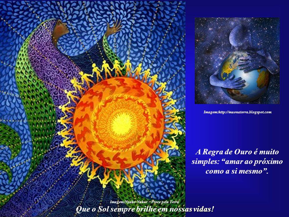 Que o Sol sempre brilhe em nossas vidas! Imagem:http://amerikhan.blogspot.com Somente depois de resolver- mos todas as questões terre- nas e prepararm
