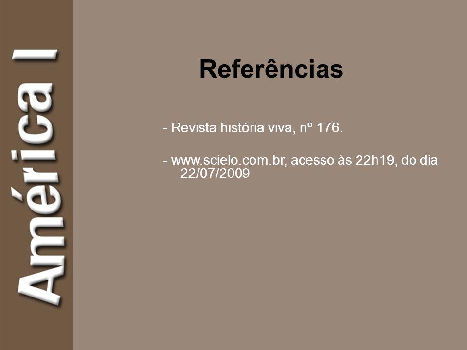 Referências - Revista história viva, nº 176.