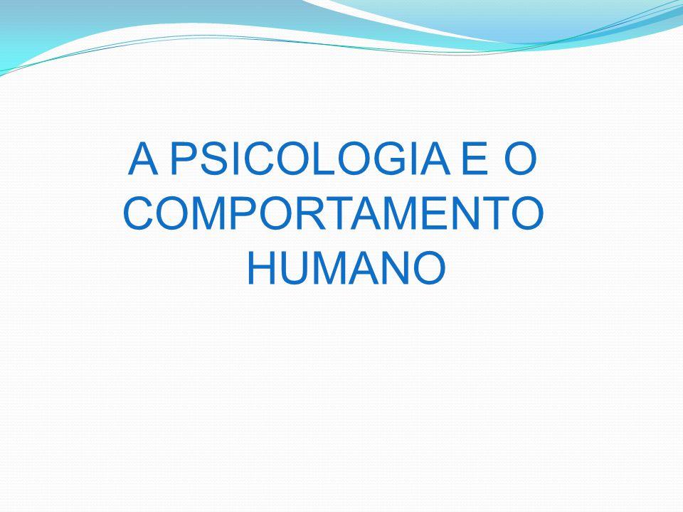 A preocupação de conhecer o comportamento humano tem sido uma constante desde os primórdios da humanidade.