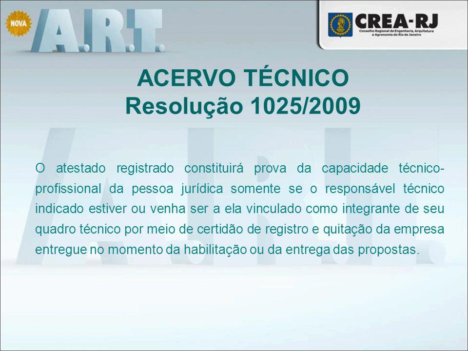 O atestado registrado constituirá prova da capacidade técnico- profissional da pessoa jurídica somente se o responsável técnico indicado estiver ou ve