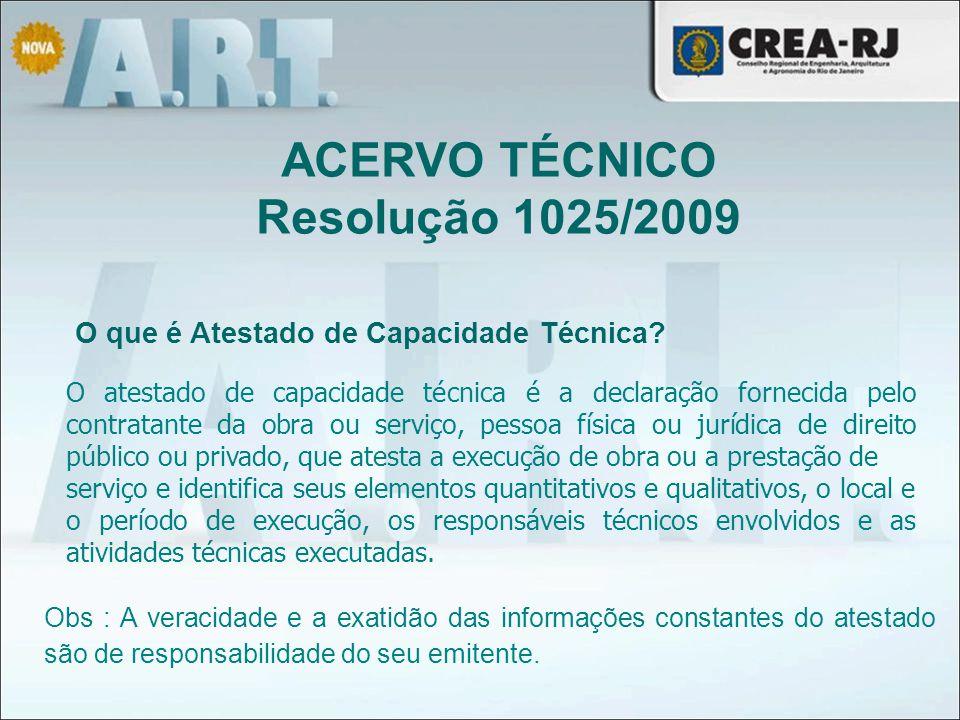 O atestado de capacidade técnica é a declaração fornecida pelo contratante da obra ou serviço, pessoa física ou jurídica de direito público ou privado