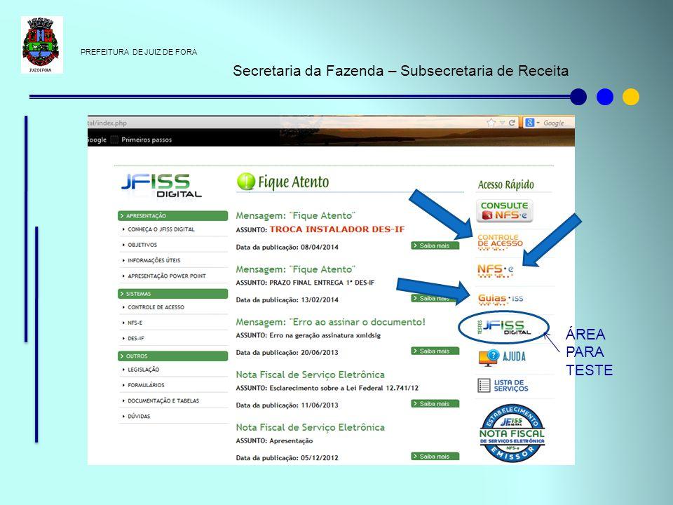 PREFEITURA DE JUIZ DE FORA Secretaria da Fazenda – Subsecretaria de Receita ÁREA PARA TESTE
