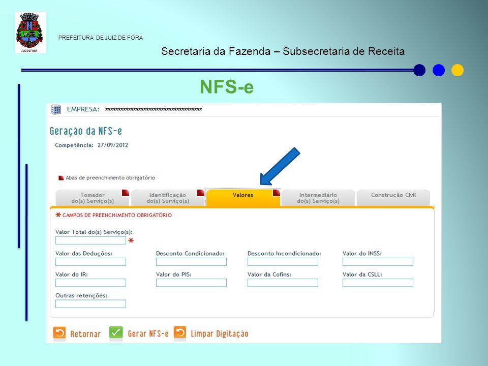 PREFEITURA DE JUIZ DE FORA Secretaria da Fazenda – Subsecretaria de Receita NFS-e