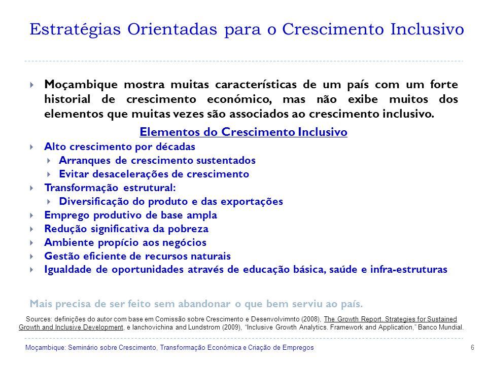 6 Sources: definições do autor com base em Comissão sobre Crescimento e Desenvolvimnto (2008), The Growth Report.