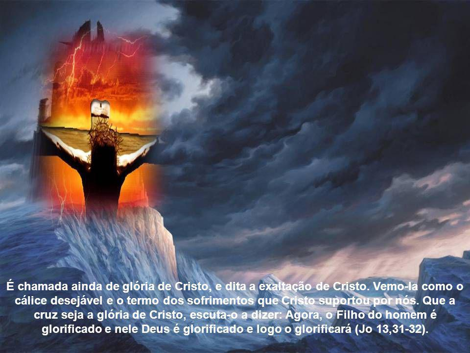 Preciosa também porque a cruz é paixão e vitória de Deus: paixão, pela morte voluntária nesta mesma paixão; e vitória porque o diabo é ferido e com el