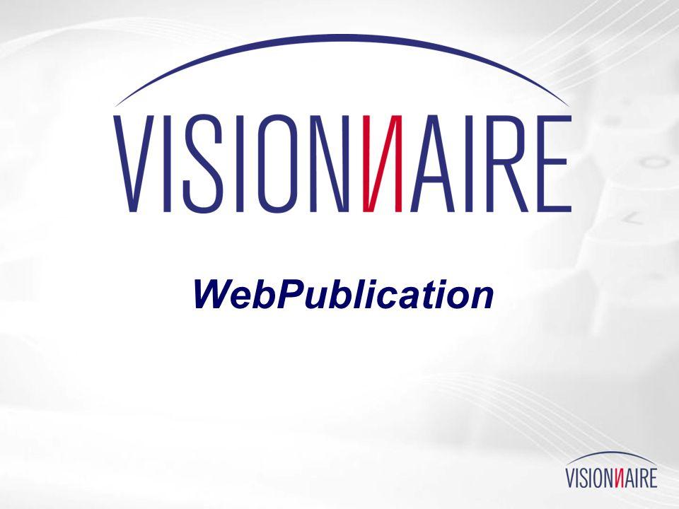 WebPublication  É uma ferramenta para publicação de sites  Os sites são constituídos por uma estrutura e seus componentes.