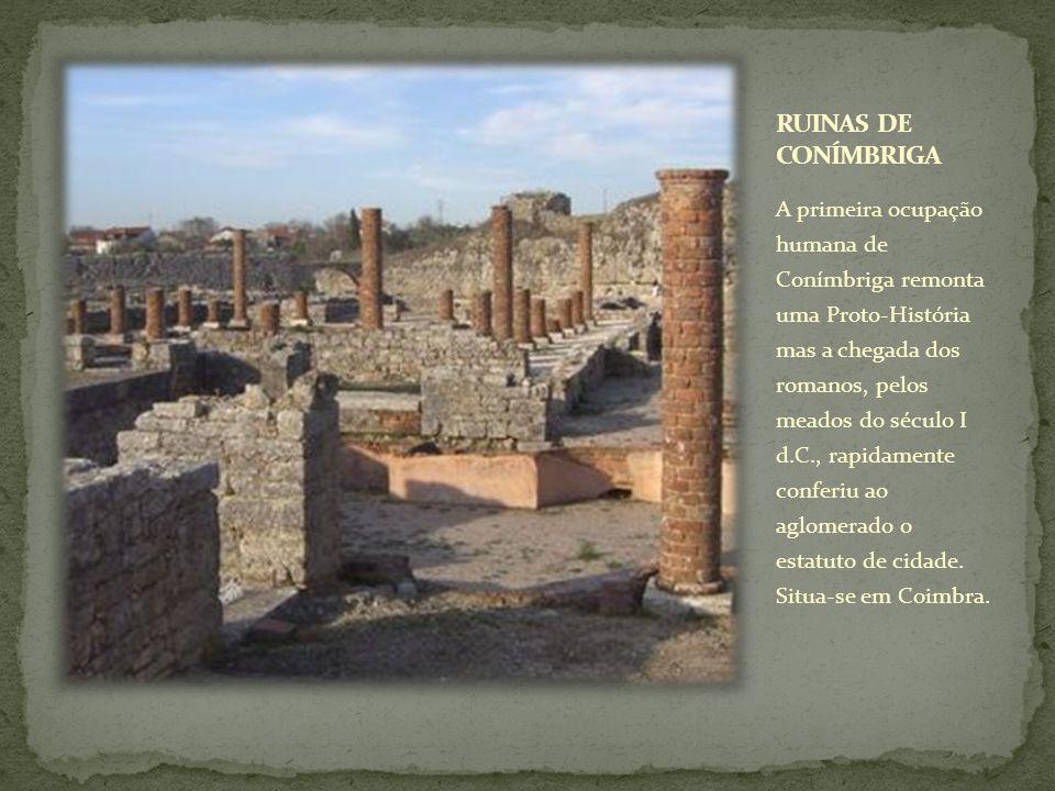A primeira ocupação humana de Conímbriga remonta uma Proto-História mas a chegada dos romanos, pelos meados do século I d.C., rapidamente conferiu ao