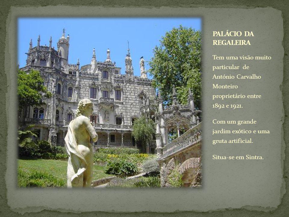 Tem uma visão muito particular de António Carvalho Monteiro proprietário entre 1892 e 1921. Com um grande jardim exótico e uma gruta artificial. Situa