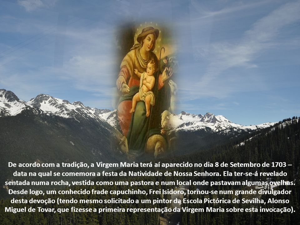 """Inicialmente chamada de """"Virgen Zagala"""" (que significa: """"a pastora que cuida do seu rebanho""""), esta invocação simboliza uma mãe que cuida de seus filh"""