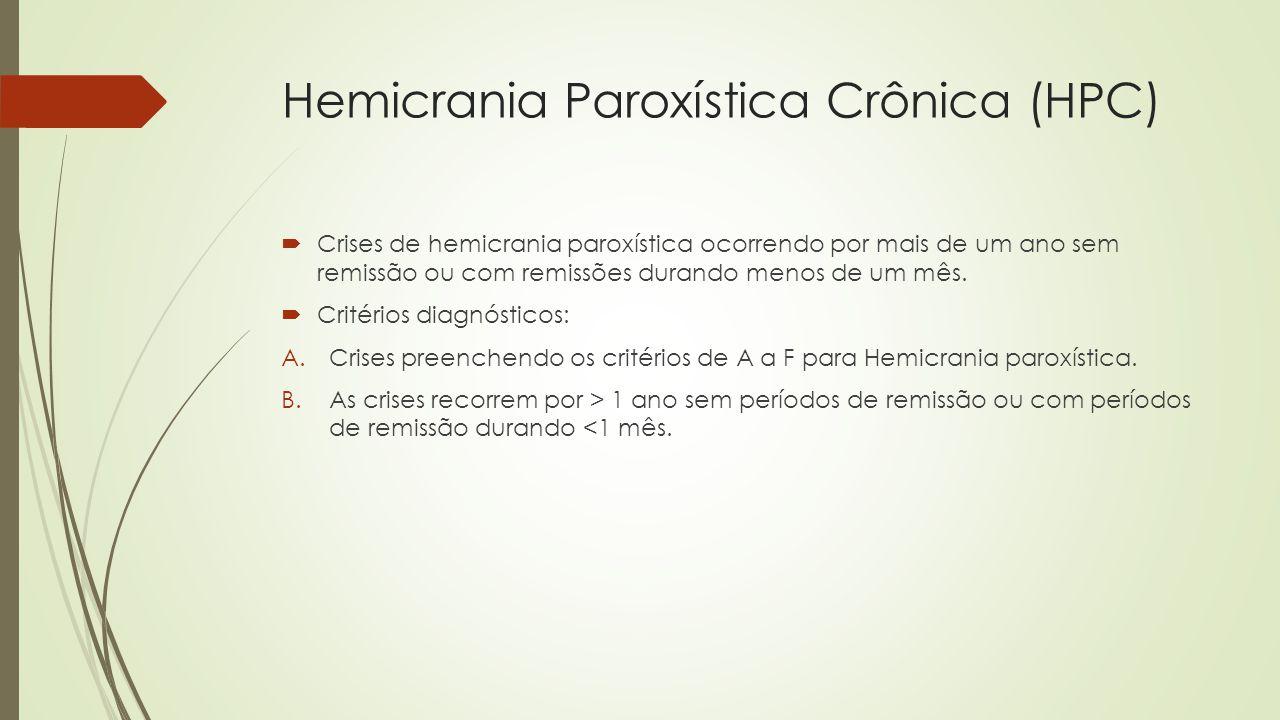 Tratamento  Indometacina: 50-250 mg/dia  Muitos efeitos colaterais.