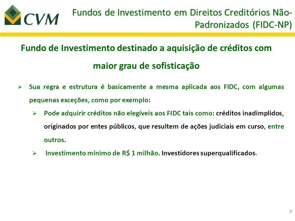FIDC na prática – sob o ponto de vista das empresas/cedentes Cliente Empresa (cedente) Cessão de Créditos FIDC Investidores (cotistas) Seniores Subordinados Banco 7 Preferência no recebimento dos rendimentos, limitado ao Benchmark estabelecido no regulamento.